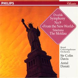 サー・コリン・デイヴィス - ドヴォルザーク:交響曲第9番《新世界より》、スメタナ:モルダウ