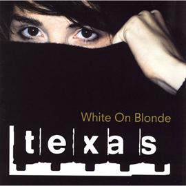 TEXAS - テキサス/ホワイト・オン・ブロンド