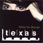 テキサス/ホワイト・オン・ブロンド