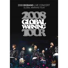 BIGBANG - 2008 BIGBANG LIVE CONCERT GOLBAL WARNING TOUR