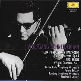 ヴォルフガング・シュナイダーハン - メンデルスゾーン、ブルッフ:ヴァイオリン協奏曲