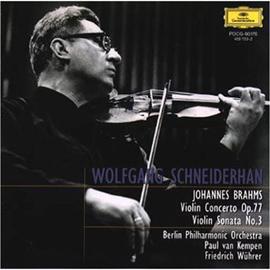 ヴォルフガング・シュナイダーハン - ブラームス:ヴァイオリン協奏曲、ソナタ第3番
