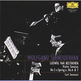 ヴォルフガング・シュナイダーハン - ベートーヴェン:ヴァイオリン・ソナタ第5番・6番・7番