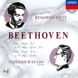 フリードリヒ・グルダ - ベートーヴェン:ヴァイオリン・ソナタ第7番・第10番