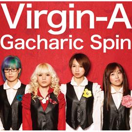 Gacharic Spin - Virgin-A