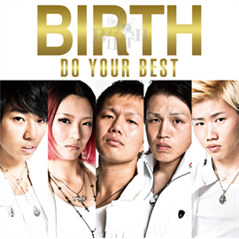 BIRTH - DO YOUR BEST [TYPE-A]