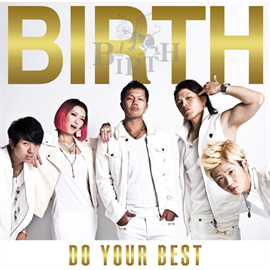 BIRTH - DO YOUR BEST [TYPE-B]