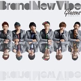 Brand New Vibe - GLASSES -ココロのメガネ-