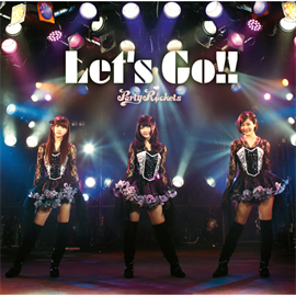 Party Rockets - Let's Go!![TYPE A]