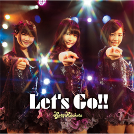 Party Rockets - Let's Go!![TYPE C]