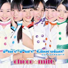 choco☆milQ - Pure Pure Chocolate[Type-B]