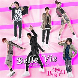 BIRTH - Belle Vie -そばにいるから- Type D