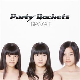 Party Rockets - TRIANGLE