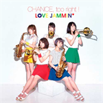 LOVE JAMMIN' - CHANCE, too right !