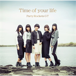 Party Rockets GT - Time of your life