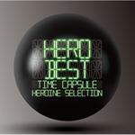 HERO - 「BEST」 -タイムカプセル-