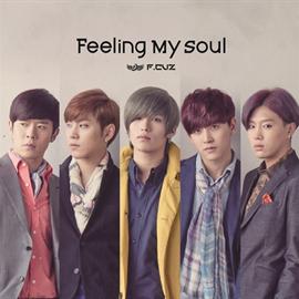 F.CUZ - Feeling My Soul