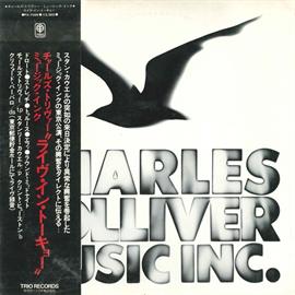 チャールズ・トリヴァー・ミュージック・インク - チャールズ・トリヴァー・ミュージック・インク / Live In Tokyo
