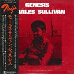 チャールズ・サリヴァン - チャールズ・サリヴァン / Genesis