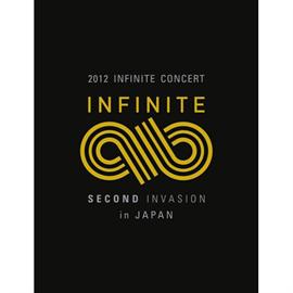 INFINITE - 2012 INFINITE CONCERT 「SECOND INVASION」 inJAPAN