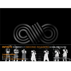 INFINITE - INFINITE [SECOND INVASION] 1ST CONCERT LIVE IN SEOUL