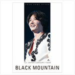 1ST JAPAN CONCERT TOUR  -BLACK MOUNTAIN -