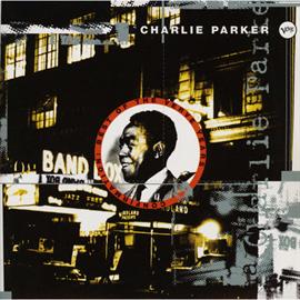 チャーリー・パーカー - コンファメーション:ベスト・オブ・ヴァー