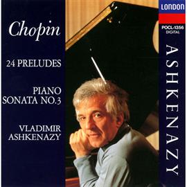 ヴラディーミル・アシュケナージ - ショパン 24の前奏曲/マズルカ第49番