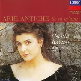 チェチーリア・バルトリ - カロ・ミオ・ベン/イタリア古典歌曲集
