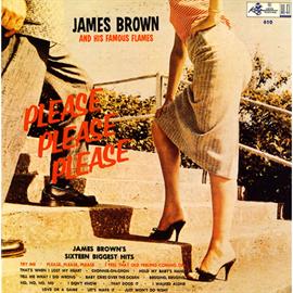 ジェームス・ブラウン - プリ-ズ・プリ-ズ・プリ-ズ