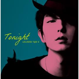 イ・ジュンギ - Tonight[TypeA]