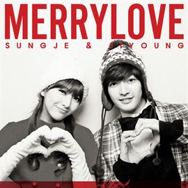 SUNGJE(超新星) & JIYOUNG(KARA) - Merry Love