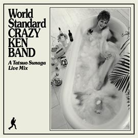 クレイジーケンバンド - World Standard CRAZY KEN BAND A TatsuoSunaga Live Mix