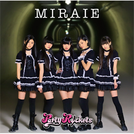 Party Rockets - MIRAIE [TYPE A]