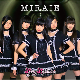 Party Rockets - MIRAIE [TYPE B]
