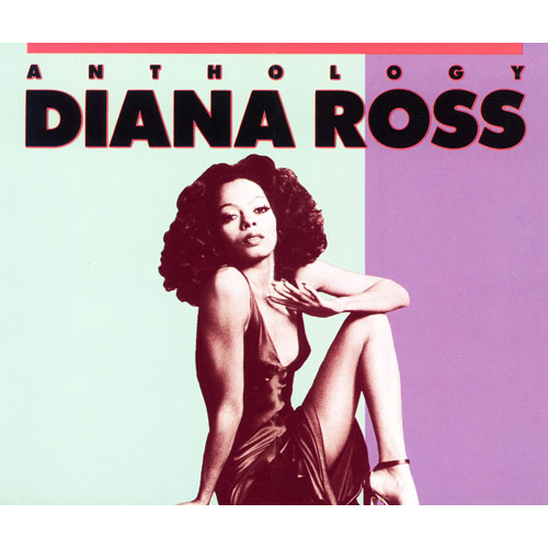 Diana Ross Discography >> ダイアナ・ロス・アンソロジ- - ダイアナ・ロス
