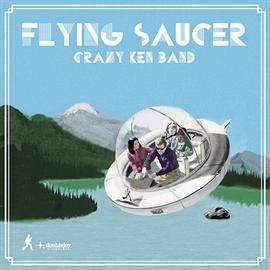 クレイジーケンバンド - FLYING SAUCER