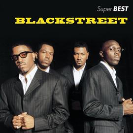 ブラックストリート - スーパー・ベスト