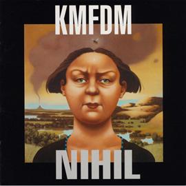 KMFDM - ニヒル