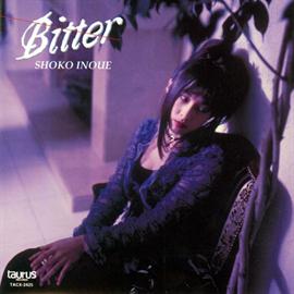 井上昌己 - 井上 昌己/BITTER