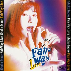 井上昌己 - 井上昌己/FAIR WAY LIVE