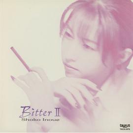 井上昌己 - Bitter II