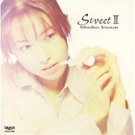 井上昌己 - Sweet II