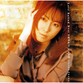 井上昌己 - LOVE BALLAD BEST SHO