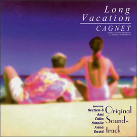 CAGNET - ロングバケーション オリジナル・サウンドトラック