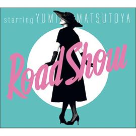 松任谷由実 - Road Show