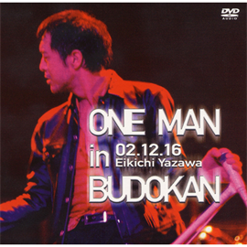 矢沢永吉 - ONE MAN in BUDOKAN