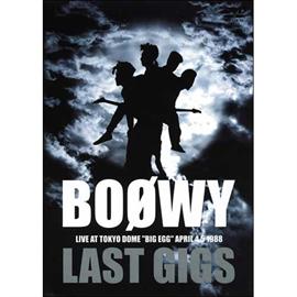 BOφWY - LAST GIGS