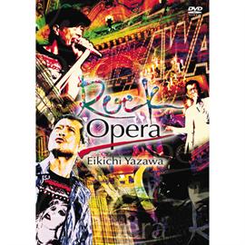 矢沢永吉 - Rock Opera Eikichi Yazawa