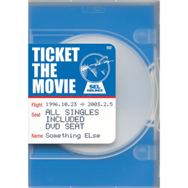 Something ELse - TICKET THE MOVIE